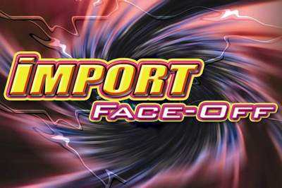 Import  Auto Racing on Import Face Off